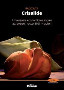 Crisalide Raccolta di Racconti Edizioni DrawUp