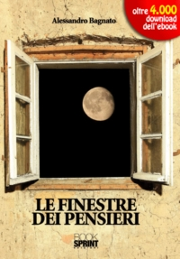 Le_finestre_dei_pensieri_Alessandro_Bagnato