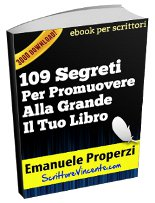 109 segreti per promuover alla grande il tuo libro emanuele properzi
