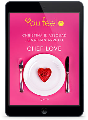Chef Love l'ebook di Jonathan Arpetti Christina B. Assouad
