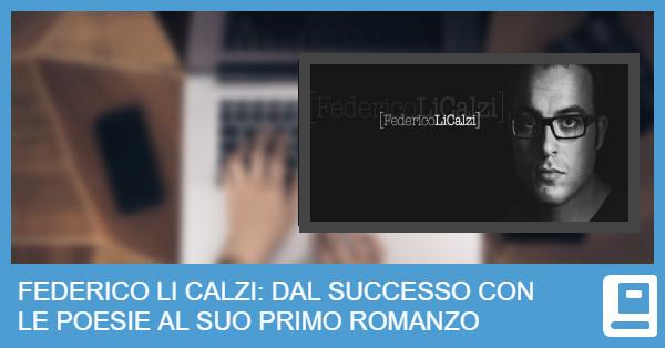 Federico Li Calzi: dal Successo con le sue Poesie al Romanzo Nove Periodico