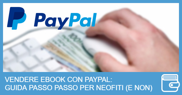 vendere-ebook-paypal-scrittore-vincente