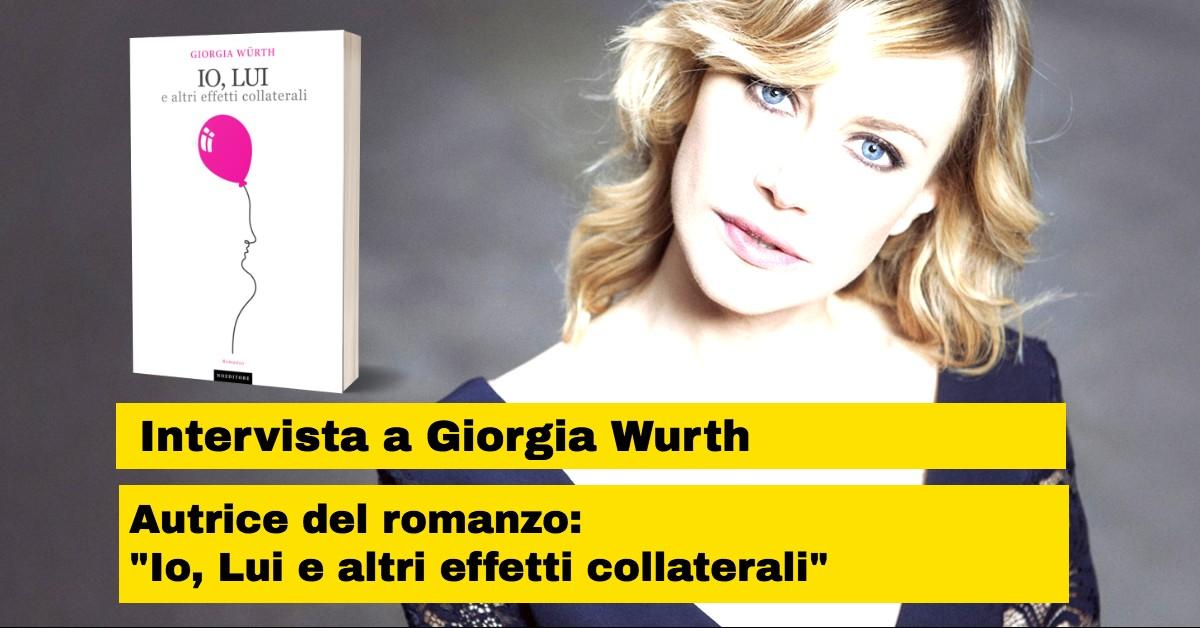 Intervista a Giorgia Wurth autrice con Self Publishing Vincente del Romanzo che da sempre avrebbe  voluto scrivere