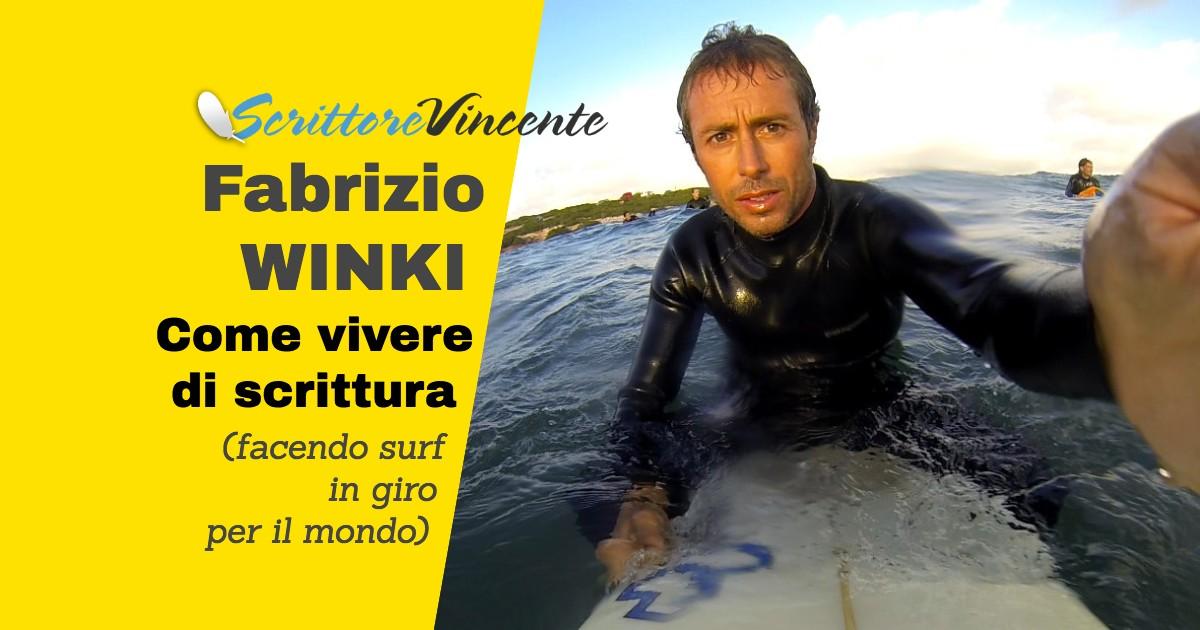 Fabrizio Winki come vivere di scrittura e surf