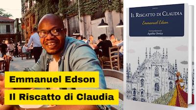 Emmanuel Edson e il suo libro Il riscatto di Claudia