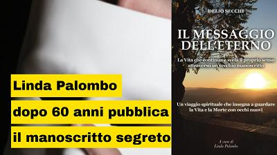 Linda Palombo e il libro segreto di Delio Secchi che riemerge dopo 60 anni